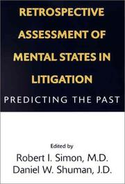 Cover of: Retrospective assessment of mental states in litigation