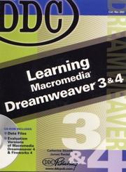 Cover of: DDC Learning Macromedia Dreamweaver 3 & 4 (DDC Learning Series) | Catherine Skintik