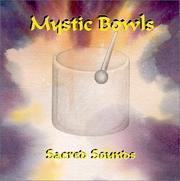 Cover of: Mystic Bowls, Sacred Sounds
