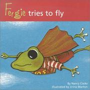 Cover of: Fergie Tries to Fly (Adventures of Fergie) | Nancy Cocks