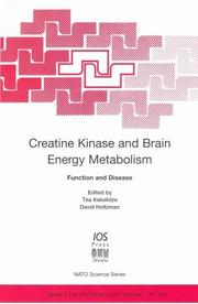 Creatine Kinase and Brain Energy Metabolism (Nato: Life and Behavioural Sciences, 342) by
