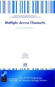 Multiple Access Channels:  Theory and Practice - Volume 10 NATO Security through Science Series: Information and Communication Security (Nato Security ... D: Information and Communication Security) by
