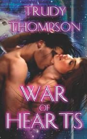 Cover of: War of Hearts | Trudy, Thompson