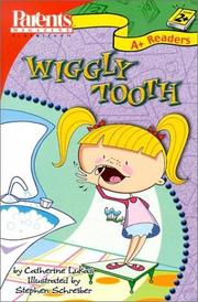 Cover of: Wiggly Tooth (Parents Magazine Play & Learn) | Catherine Lukas