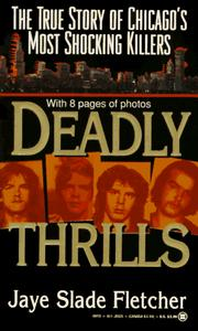 Cover of: Deadly Thrills | Jaye Fletcher