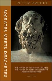 Cover of: Socrates Meets Descartes: The Father of Philosophy Analyzes the Father of Modern Philosophy's Discourse on Method