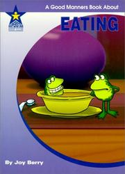 Cover of: Eating | Joy Wilt Berry