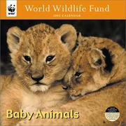 Cover of: World Wildlife Fund Baby Animals 2002 Calendar |
