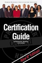 Cover of: HRCI Certification Guide | CCP, SPHR, Raymond B. Weinberg