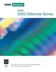 Cover of: SHRM 2003 Eldercare Survey