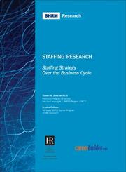 Cover of: Staffing Strategy Over the Business Cycle (Staffing Research)