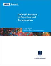 Cover of: 2006 HR Practices in Executive-Level Compensation (Shrm Research)
