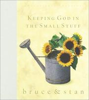 Cover of: Keeping God in the Small Stuff | Bruce Bickel