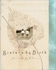 Cover of: Sisters by Birth, Friends by Choice (Daymaker Greeting Books)