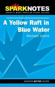 Cover of: Spark Notes Yellow Raft in Blue Water | Michael Dorris