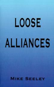 Cover of: Loose Alliances | Mike Seeley