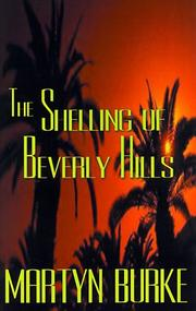 Cover of: The Shelling of Beverly Hills | Martyn Burke