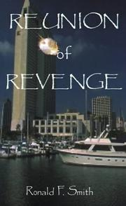 Cover of: Reunion of Revenge | Ronald F. Smith