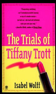 Cover of: The trials of Tiffany Trott
