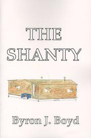 Cover of: The Shanty | Byron A. Boyd