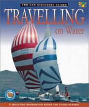 Cover of: Traveling on Water (Discovery Guides)