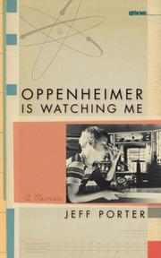 Cover of: Oppenheimer Is Watching Me | Jeff Porter