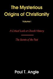 Cover of: The Mysterious Origins of Christianity | Paul, T Angle