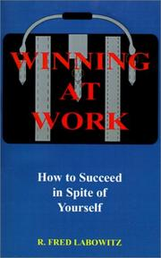 Cover of: Winning at Work | Fred Labowitz