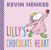 Cover of: Lilly's Chocolate Heart