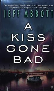 Cover of: A Kiss Gone Bad