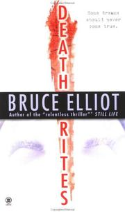 Cover of: Death rites | Bruce Elliot