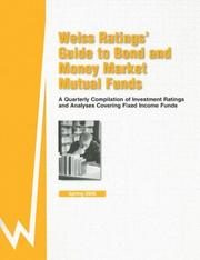 Weiss Rating's Guide to Bond and Money Market Mutual Funds by