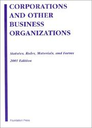 Cover of: Corporations and Other Business Organizations: Statutes, Rules, Materials, and Forms  | Melvin Aron Eisenberg