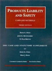 Cover of: 2001 Case and Statutory Supplement to Products Liability and Safety, Cases and Materials (University Casebook Series) | Mary Davis