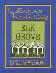 Cover of: Echoes of Yesterday  Elk Grove: An Inside View of Historic Sites