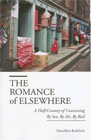 Cover of: The Romance of Elsewhere: A Half-Century of Connecting By Sea, By Air, By Rail