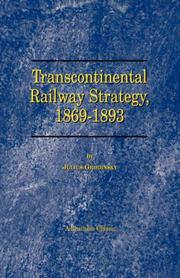 Cover of: Transcontinental Railway Strategy, 1869-1893 | Julius Grodinsky