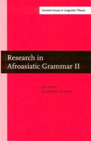 Cover of: Research in Afroasiatic Grammar II: Selected Papers from the Fifth Conference on Afroasiatic Languages, Paris, 2000 (Amsterdam Studies in the Theory and ... IV: Current Issues in Linguistic Theory) | France) Conference on Afroasiatic Languages 2000 (Paris
