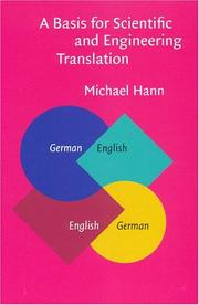 Cover of: A Basis for Scientific and Engineering Translation | Michael Hann