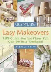 Cover of: Country Living Easy Makeovers | Michele Keith