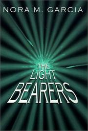 Cover of: The Lightbearers | Nora M. Garcia