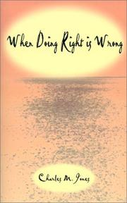 Cover of: When Doing Right Is Wrong