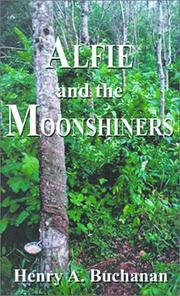 Cover of: Alfie and the Moonshiners | Henry A. Buchanan