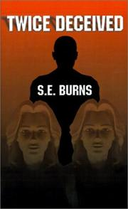 Cover of: Twice Deceived | Susan E. Burns