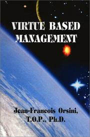 Cover of: Virtue Based Management | Jean-Francois Orsini