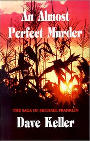 Cover of: An Almost Perfect Murder | Dave Keller