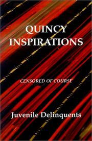 Cover of: Quincy Inspirations | Juvenile Delinquents