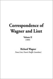 Cover of: Correspondence of Wagner and Liszt (Correspondence of Wagner & Liszt)