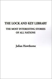 Cover of: The Lock and Key Library | Julian Hawthorne
