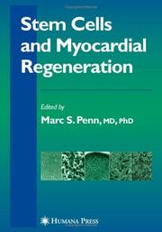 Stem Cells And Myocardial Regeneration (Contemporary Cardiology)